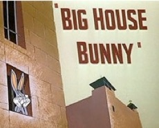 250px-Big_House_Bunny_Title